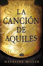 9789870425038: CANCION DE AQUILES LA