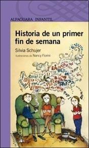 9789870427032: HISTORIAS DE UN PRIMER FIN DE SEMANA
