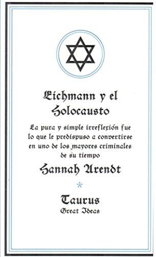 9789870430674: Eichmann Y El Holocausto