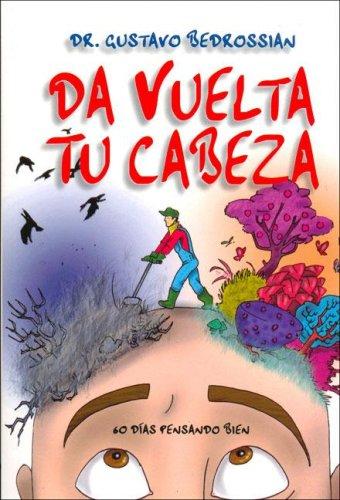 Da Vuelta Tu Cabeza (Spanish Edition): n/a
