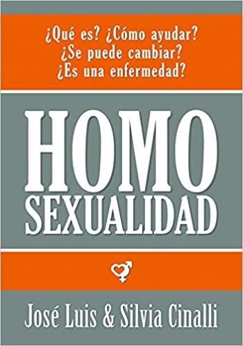 HOMOSEXUALIDAD (Spanish Edition): CINALLI JOSE LUIS