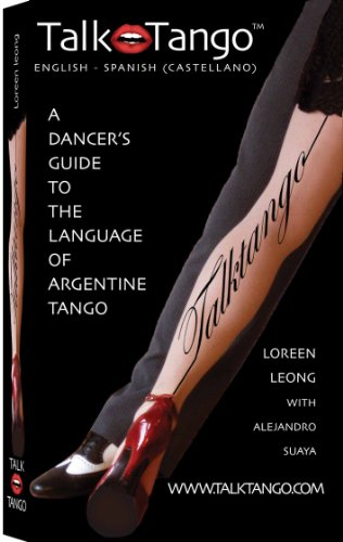Talk Tango (English and Spanish Edition): Loreen Leong