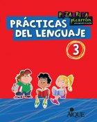 9789870605485: Prácticas del lenguaje 3 : pizarrita pizarrón para aprender un montón