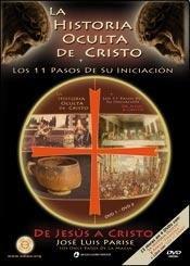 HISTORIA OCULTA DE CRISTO, LA - CON: JOSE LUIS PARISE