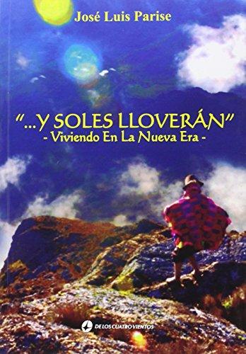 Y soles lloveran: Jose Luis Parise