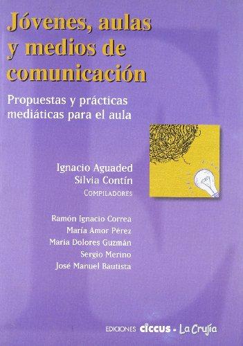 9789871004096: JOVENES AULAS Y MEDIOS DE COMUNICACION