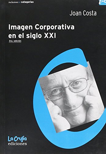 Imagen Corporativa En El Siglo XXI (Spanish Edition): COSTA