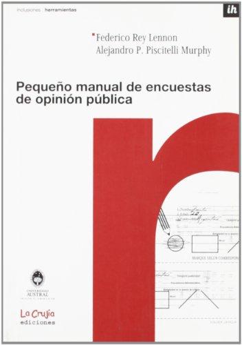 9789871004454: PEQUEÑO MANUAL DE ENC.OPINION PUBLIC