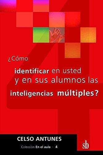 9789871007554: Como Identificar En Usted Y En Sus Alumnos Las Inteligencias Multiples