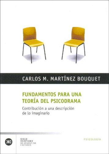 9789871013326: Fundamentos Para Una Teoria del Psicodrama (Spanish Edition)