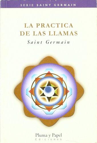 9789871021192: Practica De Las Llamas, La