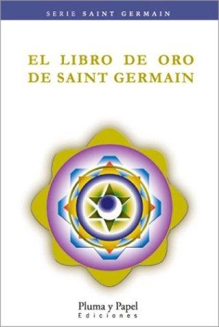 9789871021208: El Libro de Oro de Saint Germain (Spanish Edition)
