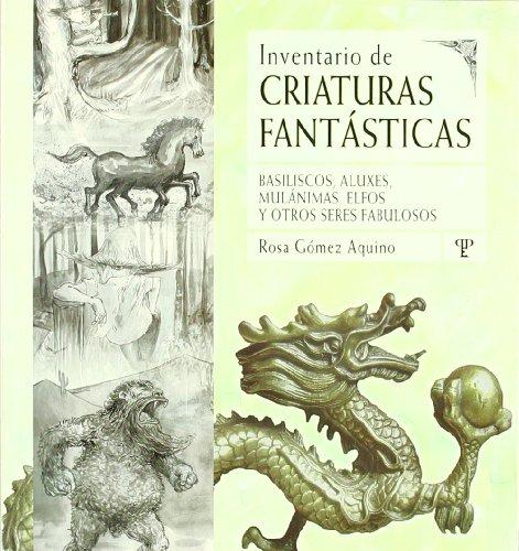 9789871021666: Inventario De Criaturas Fantasticas