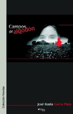 9789871022892: Campos de Algodon (Spanish Edition)