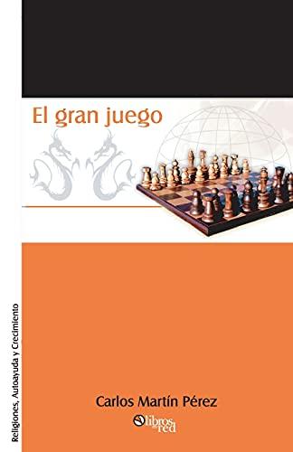 9789871022960: El Gran Juego (Spanish Edition)