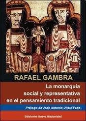 9789871036516: La Monarquia Social Y Representativa En El Pensamiento Tradicional