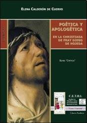 Poetica Y Apologetica En La Christiada De: ELENA CALDERON DE