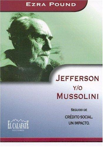 Jefferson Y/O Mussolini (Spanish Edition): Pound, Ezra