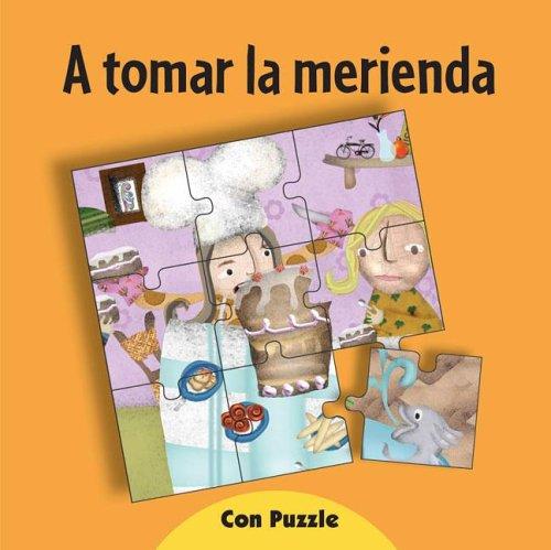 9789871040674: A Tomar La Merienda - Con Puzzle (Spanish Edition)