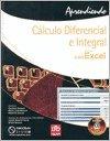 9789871046348: Aprendiendo Calculo Diferencial E Integral Con Microsoft Excel