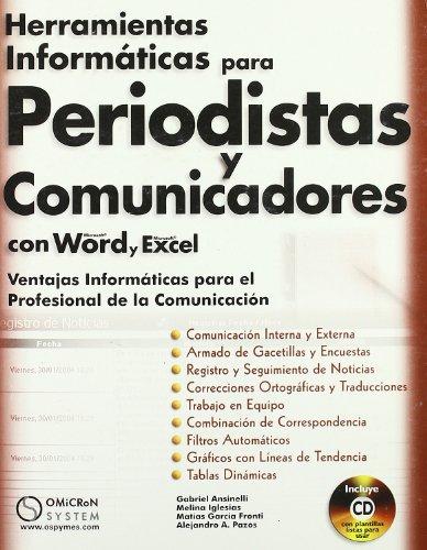 9789871046409: Herramientas Informaticas para Periodistas y Comunicadores con Word y Excel+Cd. Ventajas Informaticas para el Profesional de