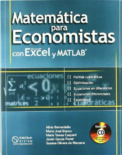 9789871046447: Matemáticas Para Economistas Con Microsoft Excel y MATLAB