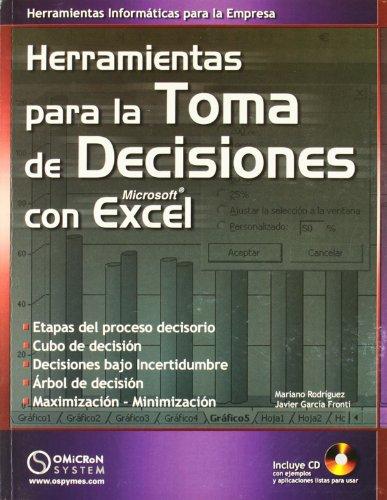 9789871046485: Herramientas Para La Toma de Decisiones Con Microsoft Excel (Spanish Edition)