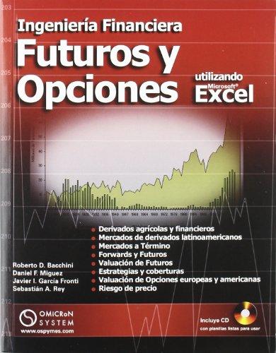 9789871046492: INGENIERIA FINANCIERA FUTUROS Y OPCIONES (Spanish Edition)