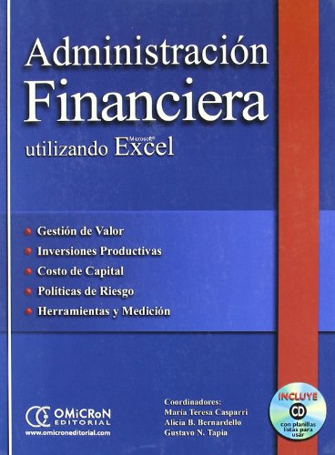 9789871046645: Administracion Financiera Utilizando Excel - Con 1 CD (Spanish Edition)