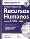 9789871046683: Administracion De Recursos Humanos Utilizando Access Y Excel