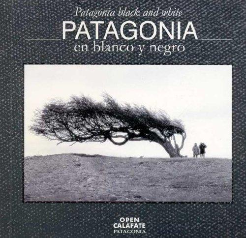 9789871060139: Patagonia En Blanco y Negro - Patagonia Black and White