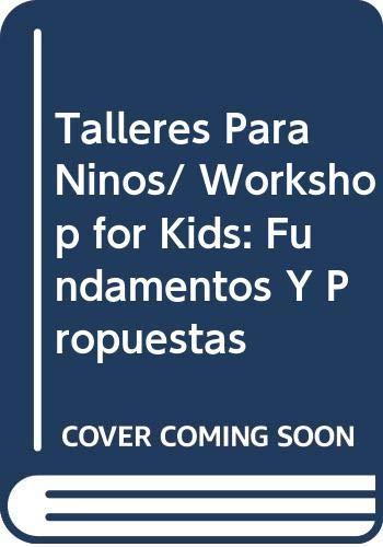 Talleres Para Ninos/ Workshop for Kids: Fundamentos: Laura Pitluk, Fabrizio