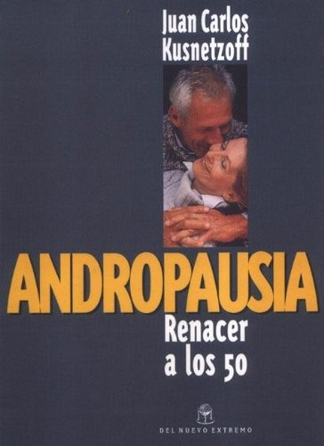 9789871068005: Andropausia (Spanish Edition)
