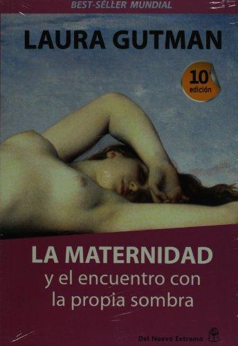 9789871068265: La maternidad y el encuentro con la propia sombra (Spanish Edition)