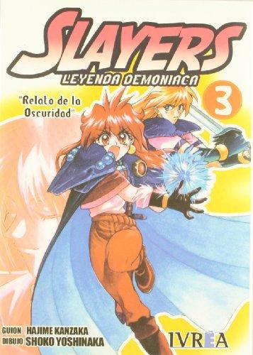 Slayers 3 Leyenda demoniaca / Super-Explosive Demon: Hajime Kanzaka