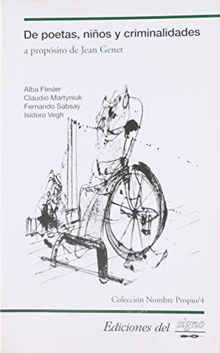De Poetas, Ninos Y Criminalidades / Of: Alba Flesler, Fernando