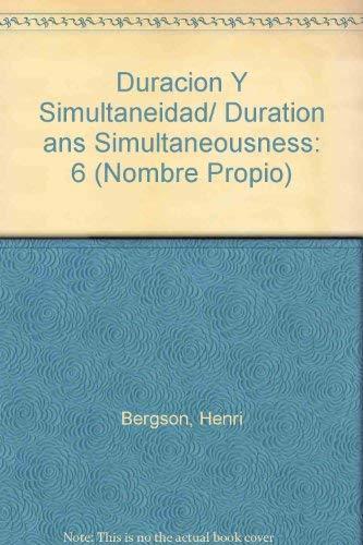9789871074167: 6: Duracion Y Simultaneidad/ Duration ans Simultaneousness (Nombre Propio)