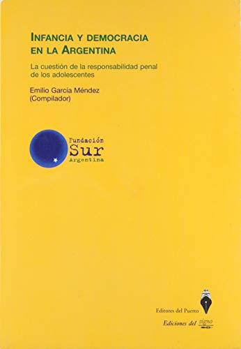 Infancia y Democracia En La Argentina: La: Garcia Mendez, Emilio