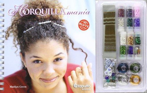 9789871078141: Horquilla Mania