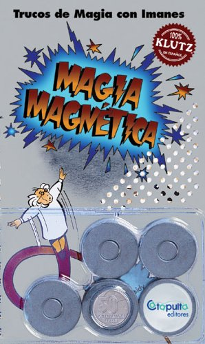 9789871078400: Magia Magnética