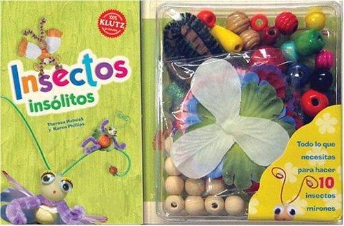 9789871078431: Insectos Insólitos