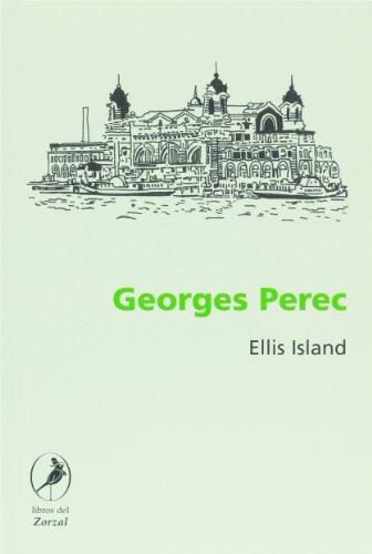 Ellis Island (Spanish Edition): Georges Perec