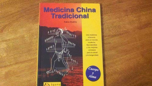 9789871088171: Medicina China Tradicional/ Traditional Chinese Medicine (Cuerpo Y Alma / Body and Soul) (Spanish Edition)