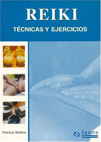9789871088195: Reiki: Tecnicas y ejercicios / Techniques and Exercises (Spanish Edition)