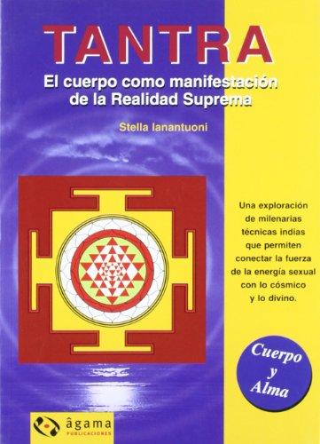 9789871088232: Tantra / Tantra: El Cuerpor Como Manifestacion De La Relaidad Suprema (Spanish Edition)