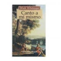 CANTO A MI MISMO Gradifco: WALT WHITMAN