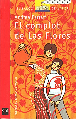 9789871098231: El Complot De Las Flores