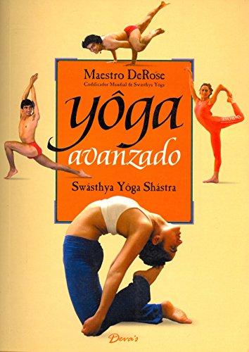 9789871102136: Yoga Avanzado (Spanish Edition)