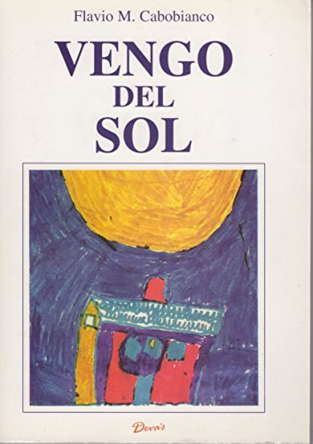 9789871102495: Vengo del sol (Spanish Edition)