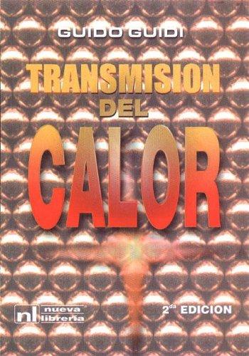 9789871104192: TRANSMISION DEL CALOR 2ºEd